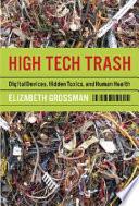 High Tech Trash Book