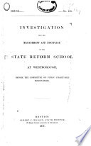 Investigation Into the Management and Discipline of the State Reform School at Westborough