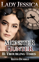 Pdf Lady Jessica, Monster Hunter - Episode Two: Troubling Times
