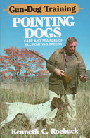Gun Dog Training Pointing Dogs