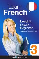 Pdf Learn French - Level 3: Lower Beginner (Enhanced Version) Telecharger
