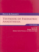 Hatch & Sumner's Textbook of Paediatric Anaesthesia Third edition