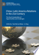 China–Latin America Relations in the 21st Century