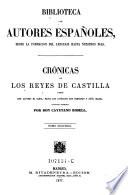 Cronicas de los reyes de Castilla desde Don Alfonso el Sabio, hasta los catolicos Don Fernando y Dona Isabel ; tomo 2