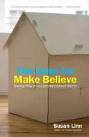 The Case For Make Believe
