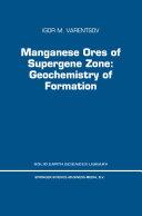 Manganese Ores of Supergene Zone: Geochemistry of Formation