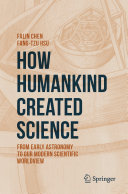 How Humankind Created Science