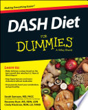 """DASH Diet For Dummies"" by Sarah Samaan, Rosanne Rust, Cynthia Kleckner"
