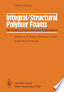 Integral/Structural Polymer Foams