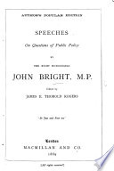 Speeches On Questions Of Public Policy Edited By James E Thorold Rogers With A Portrait