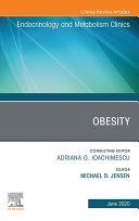Obesity  An Issue of Endocrinology and Metabolism Clinics of North America  E Book