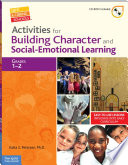 Activities for Building Character and Social Emotional Learning Grades 1   2 Book