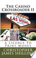 The Casino Crossroader II
