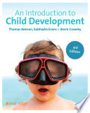 """""""An Introduction to Child Development"""" by Thomas Keenan, Subhadra Evans, Kevin Crowley"""