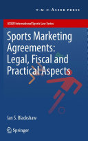 Sports Marketing Agreements: Legal, Fiscal and Practical Aspects