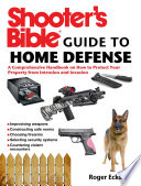 Shooter s Bible Guide to Home Defense