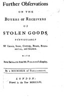 Further Observations on the buyers or receivers of stolen goods, ... with some extracts from Mr. Fielding's Enquiry. By a Member of Parliament