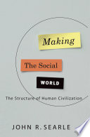 Making the Social World