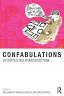 Confabulations   Storytelling in Architecture