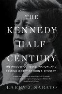 The Kennedy Half-Century Pdf/ePub eBook