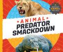 Animal Predator Smackdown