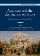 Pdf Augustus and the destruction of history