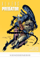 Aliens vs. Predator: Xenogenesis ebook