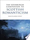 Edinburgh Companion to Scottish Romanticism