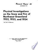 Physical Investigations on the Snow and Firn of Northwest Greenland 1952  1953  and 1954