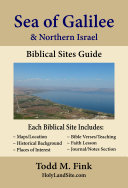 Sea of Galilee and Northern Israel Biblical Sites Travel Guide Book