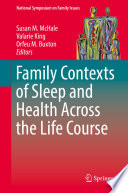 Family Contexts of Sleep and Health Across the Life Course Book