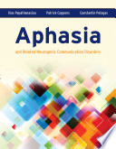 """""""Aphasia and Related Neurogenic Communication Disorders"""" by Ilias Papathanasiou, Patrick Coppens, Constantin Potagas"""