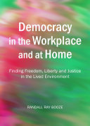 Democracy in the Workplace and at Home Pdf/ePub eBook