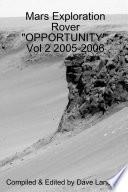 Mars Exploration Rover Opportunity Vol 2 2005 2006