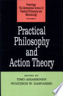 Practical Philosophy and Action Theory