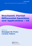 Stochastic Partial Differential Equations and Applications   VII Book