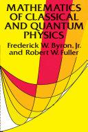 Mathematics of Classical and Quantum Physics [Pdf/ePub] eBook