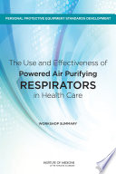 The Use and Effectiveness of Powered Air Purifying Respirators in Health Care