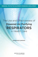 Pdf The Use and Effectiveness of Powered Air Purifying Respirators in Health Care Telecharger