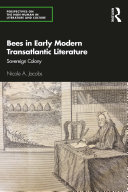 Bees in Early Modern Transatlantic Literature