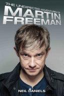 The Unexpected Adventures of Martin Freeman [Pdf/ePub] eBook