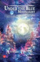 Under The Blue Moonlight Book