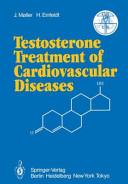 Testosterone Treatment of Cardiovascular Diseases Book
