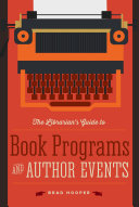 The Librarian's Guide to Book Programs and Author Events Pdf/ePub eBook