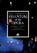Pdf The Complete Phantom of the Opera