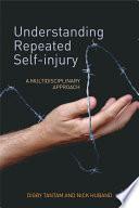 Understanding Repeated Self Injury