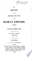 The History of the Decline and Fall of the Roman Empire, Etc
