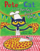 Pete the Cat and the Perfect Pizza Party [Pdf/ePub] eBook