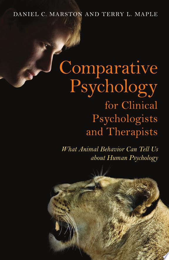 Comparative Psychology for Clinical