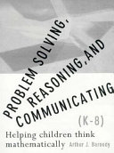 Problem Solving  Reasoning  and Communicating  K 8